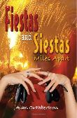 Fiestas and siestas book cover