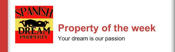 Property of the week - Your dream is our passion